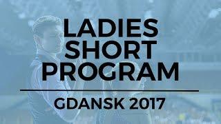 Daria PANENKOVA RUS Ladies Short Program - GDANSK  2017