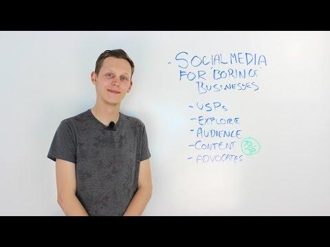 Social Media Tips For Boring Industries