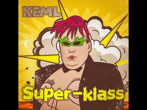 KEML- SUPER KLASS(ПАРОДИЯ FACE)