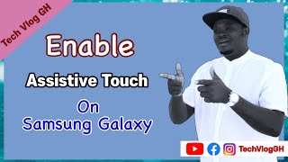 How To Enable Assistive Touch On Samsung Galaxy Phone screenshot 5