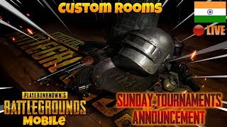 🔴Sunday Tournament Announcement ! |Custom Games 🔥| PUBG Mobile Live Stream India |Hindi|