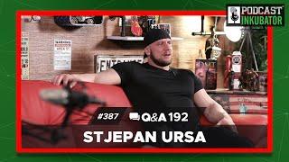 Podcast Inkubator #387 Q&A 192  - Stjepan Ursa
