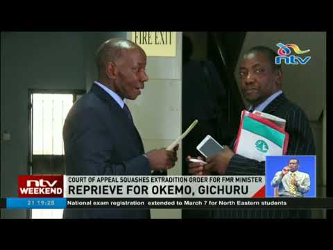 Court of appeal squashes extradition order for Okemo, Gichuru