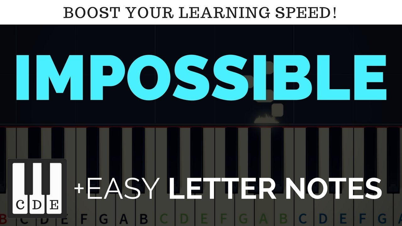Impossible – letter sheet music