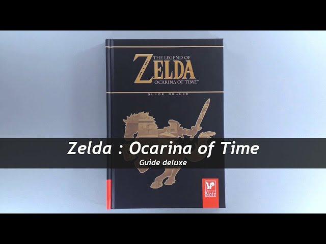 Zelda : Ocarina of Time - Guide deluxe