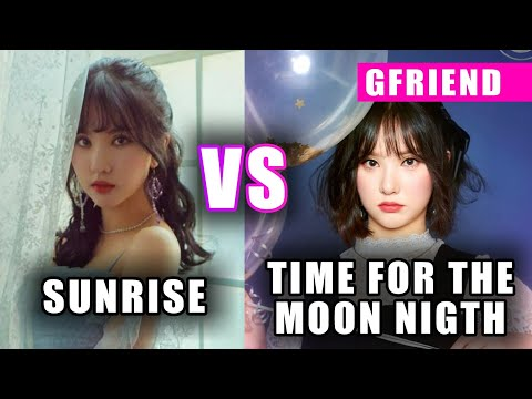GFRIEND SUNRISE VS TIME FOR THE MOON NIGTH (VOCAL,CHORUS AND MORE)