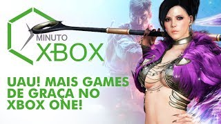 UAU! MAIS GAMES DE GRAÇA NO XBOX ONE - MINUTO XBOX #XBOXBR