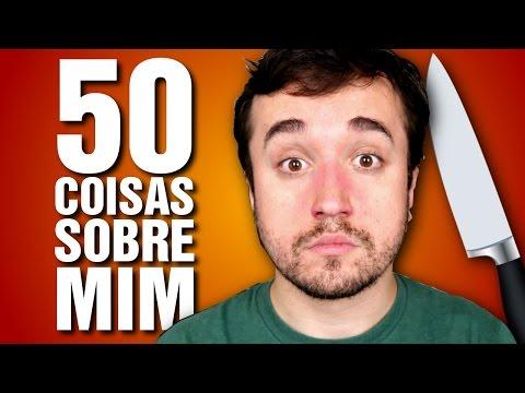 Veja o video – 50 COISAS SOBRE MIM!
