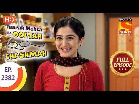 Taarak Mehta Ka Ooltah Chashmah – Full Episode – Ep 2382 – 16th January, 2018