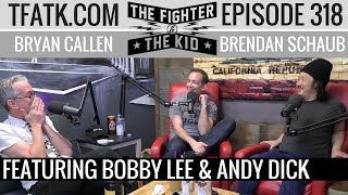Download lagu The Fighter and The Kid - Episode 318: Bobby Lee & Andy Dick