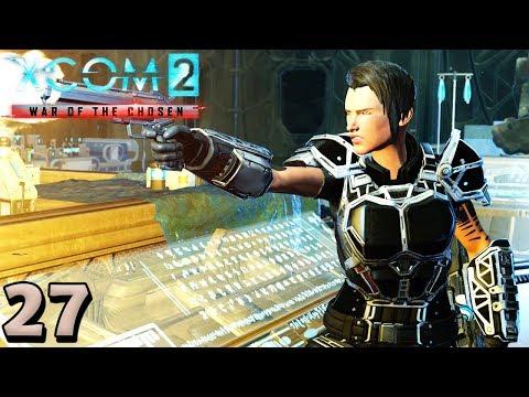 XCOM 2 War of the Chosen Modded Legend - Part 27