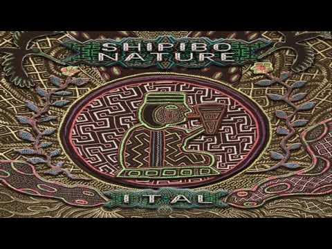 ITAL - Shipibo Nature 2017 [Full Album Mixed]