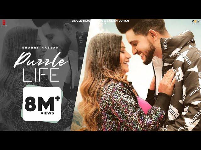 New Punjabi Songs 2021 | Khushi Punjaban | Puzzle Life (Official Video) Sharry Hassan | Latest Songs
