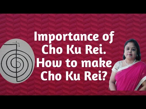 Importance of reiki symbol Cho Ku Rei | How to make Cho Ku Rei| चो कू रे का महत्व।