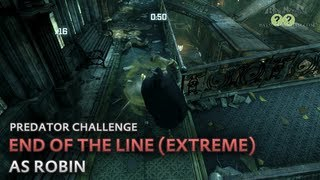 Batman: Arkham City - End of the Line (Extreme) [as Robin] - Predator Challenge