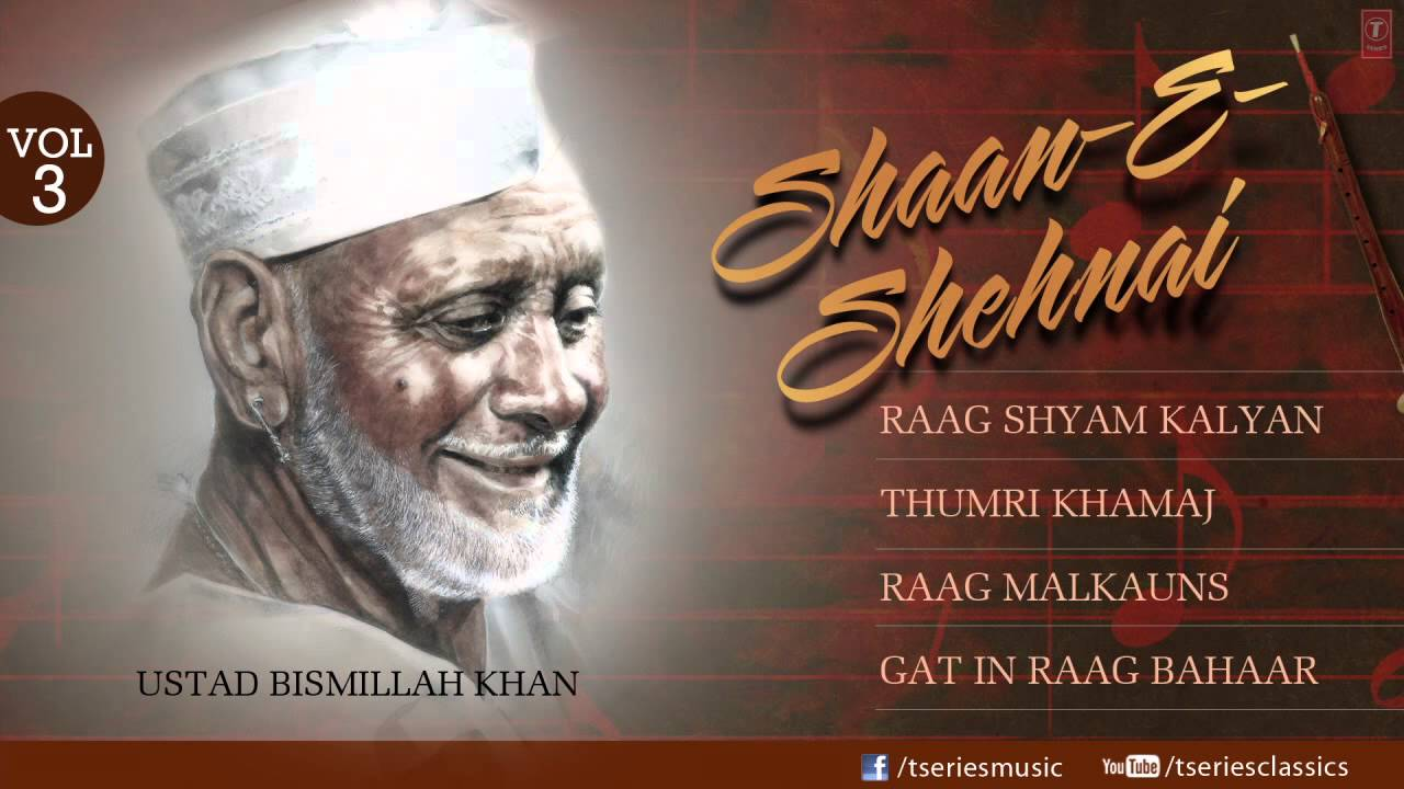 shaan E sehnaai -Shehnai Instrumental (Full Song Jukebox) - Ustad Bismillah Khan
