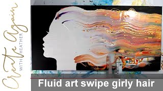Silhouette Stencil with Acrylic Pour Swipe for Girls wild hair