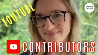Introducing YOUTUBE CONTRIBUTORS. Who they are and how they can help YOU!