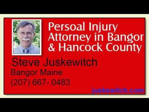 Bangor Personal Injury Attorney Steve Juskewitch (2)