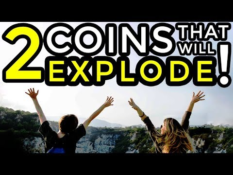 TWO COINS SET TO EXPLODE THIS MONTH
