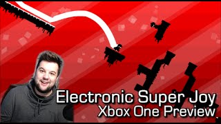 Electronic Super Joy - Xbox One Preview (Gameplay) - World 1 (Stream Highlight w/ facecam)