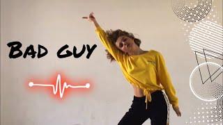 Bad guy-Billie Eilish|Dance Choreography