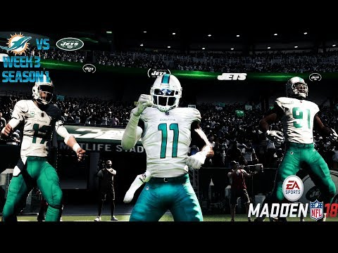 Miami Dolphins Madden 18 Franchise: Week 3 @ Jets Season 1