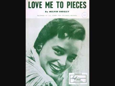 Jill Corey - Love Me to Pieces (1957)