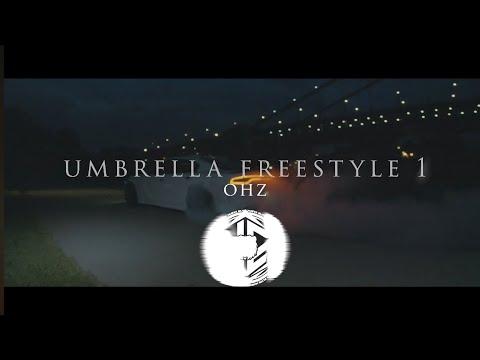 Download Ohz - Umbrella Freestyle 1☔️ (Video Oficial) @S h Z BEATZ