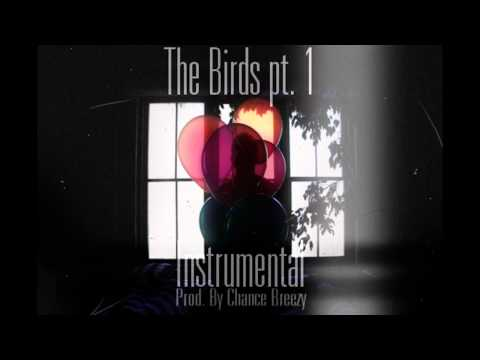 The Birds pt 1 - The Weeknd *Instrumental*