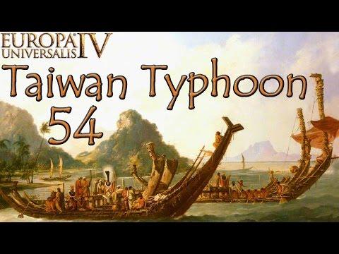 [54] Taiwan Typhoon - We must liberate our brethren! - EU4 El Dorado
