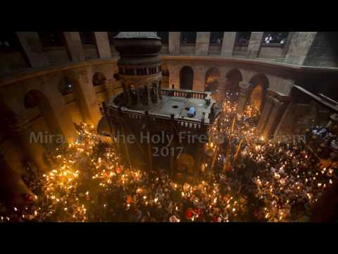 Miracle of the Holy Fire in Jerusalem 2017