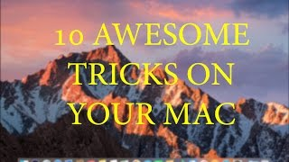  10 Awesome Tricks you can do on your Mac! (2017) 