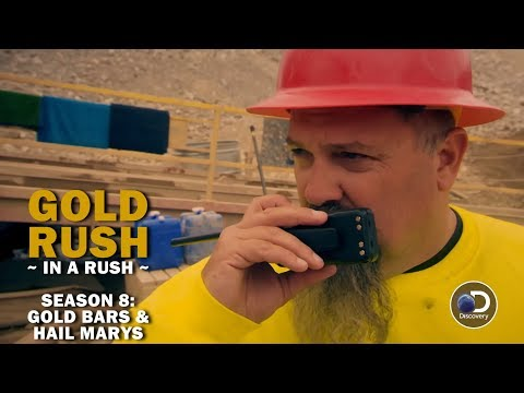 Gold Rush (In a Rush)   Season 8, Episode 9   Gold Bars and Hail Marys