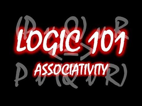 Logic 101 (#22): Associativity