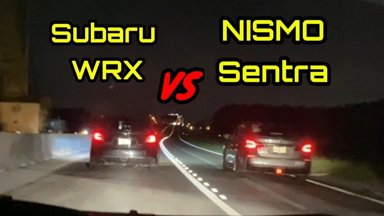 Subaru WRX VS NISMO Sentra & Turbo Honda Civic!