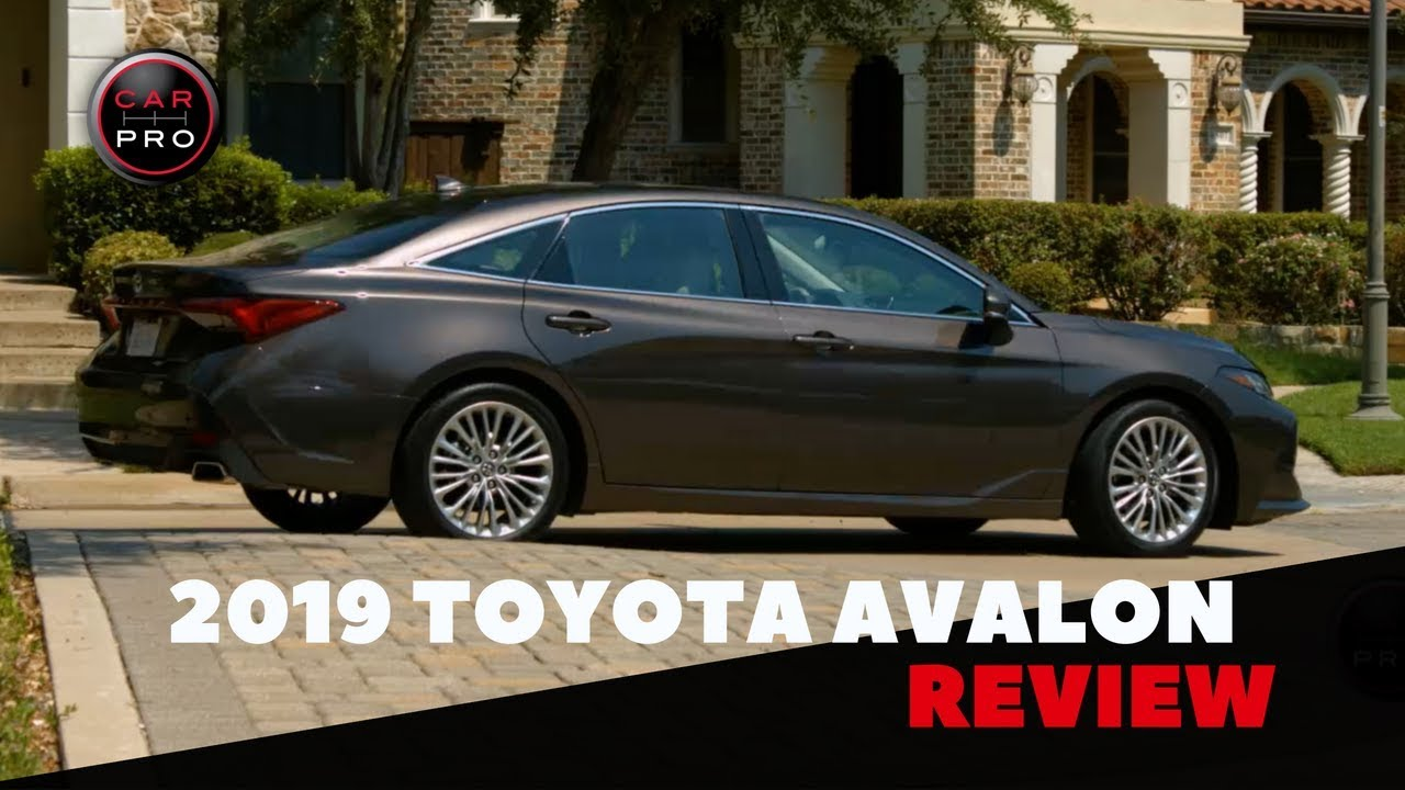 2019 Toyota Avalon Ups Its Comfort Style And Performance