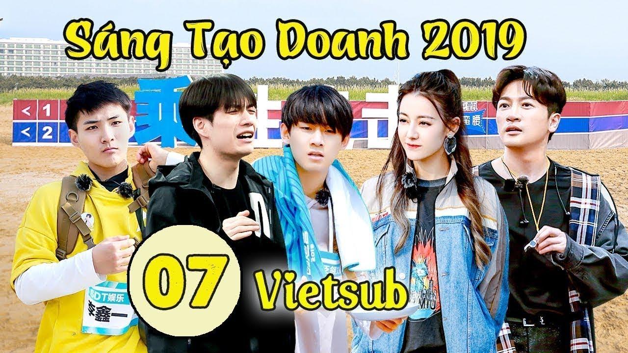 HOT SHOW | Sáng Tạo Doanh 2019 |Tập 07 VIETSUB | Độc Quyền Tại WeTV Vietnamese