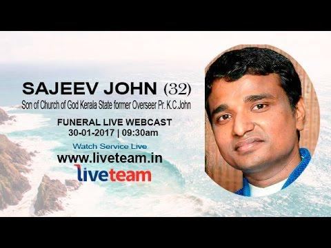 SAJEEV JOHN (32) | Funeral Live Webcast