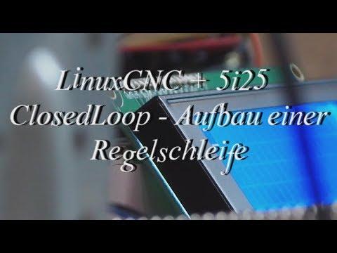 #5 LinuxCNC + 5i25 - ClosedLoop - Aufbau einer Regelschleife mit Wegmesssystem