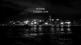 HONNE - Coastal Love (Lyrics)