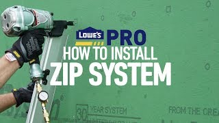 How To Install ZIP System | Lowe's Pro How-To