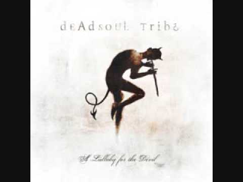 Deadsoul Tribe - Further Down