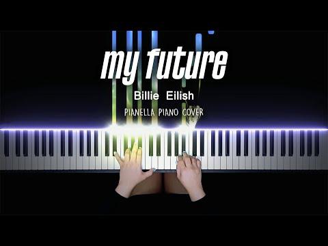Billie Eilish - my future | Piano Cover by Pianella Piano