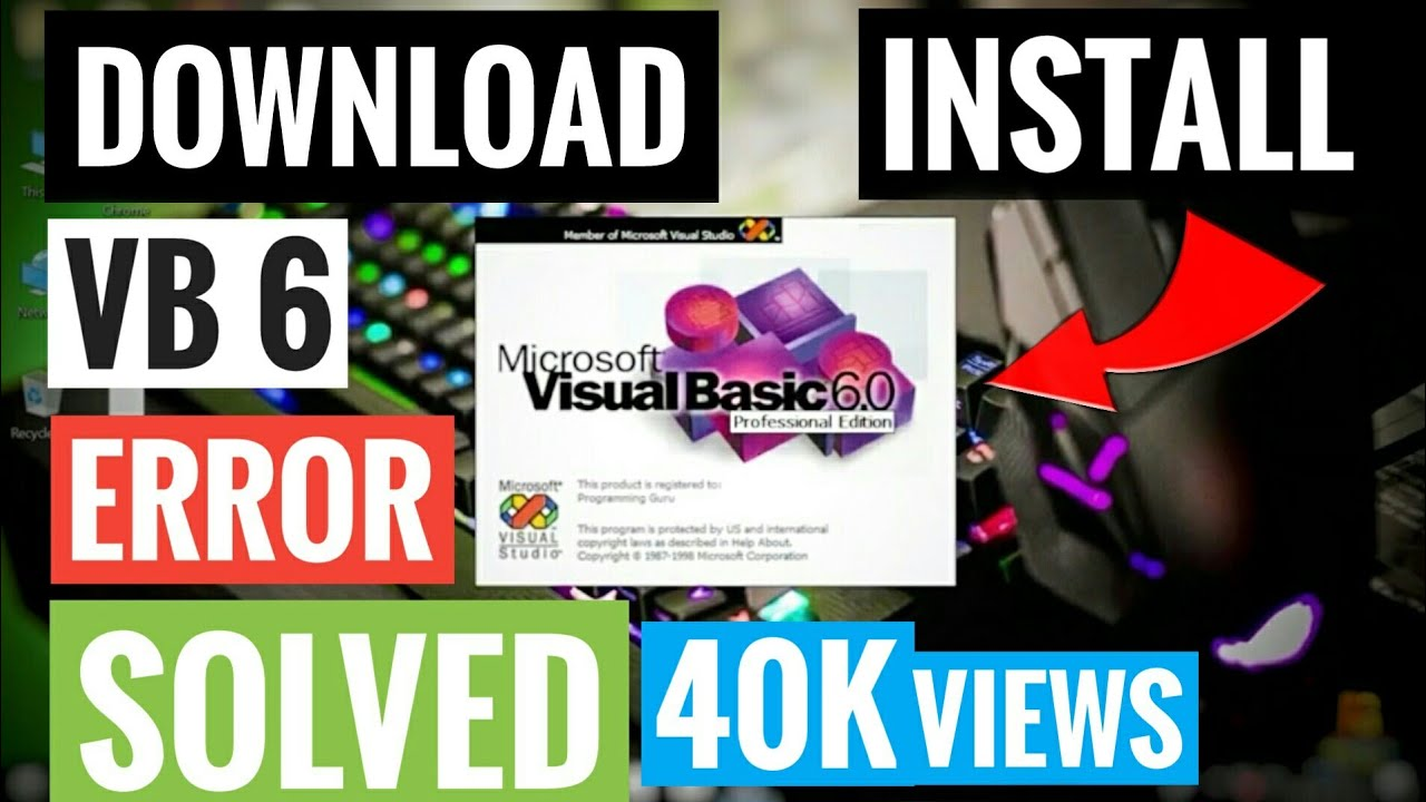 How To Download Visual Basic 6 0 Professional In Windows 10, 8, 7 | Free |  In Hindi