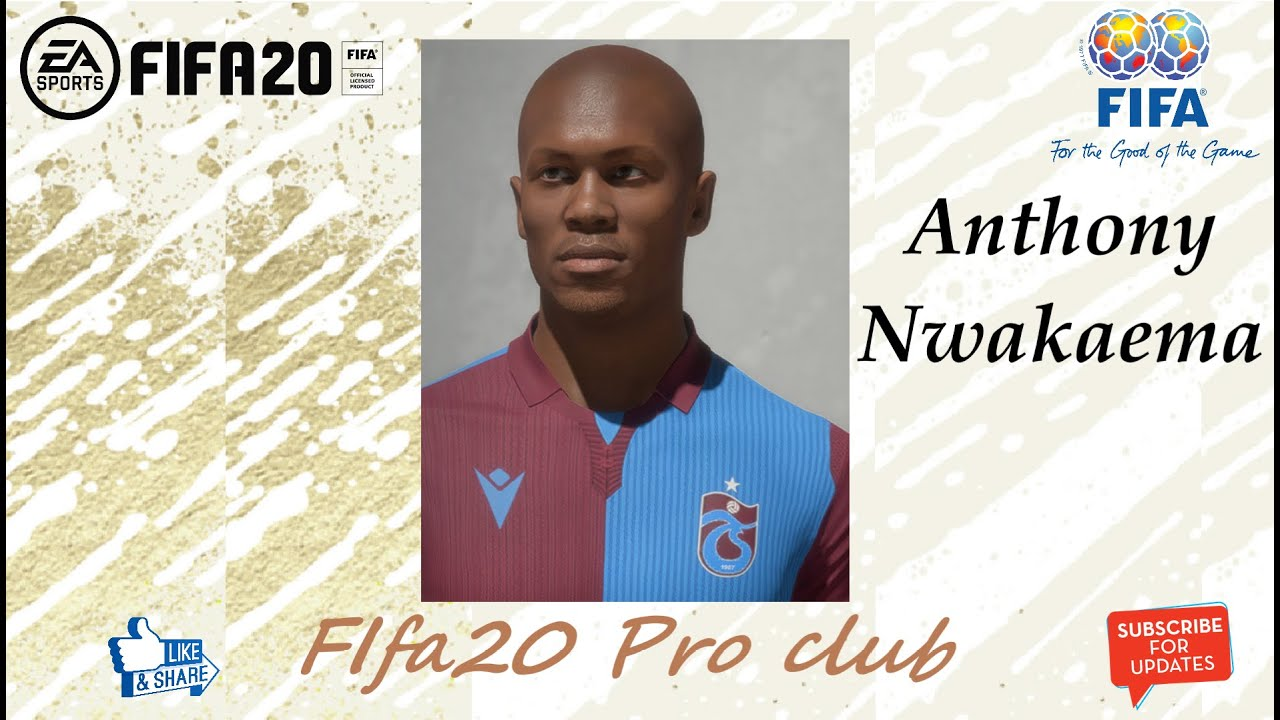 FIFA 20 Anthony Nwakaeme Look alike in Trabzonspor // Fifa20 Pro club -  YouTube
