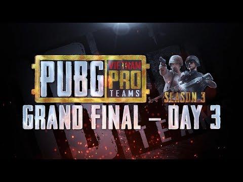 🔴 [LIVE] PUBG - Vietnam Pro Team Season 3 - Grand Final - Day 3