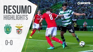 Highlights | Resumo: Sporting 0-0 Benfica (Liga 17/18 #33)