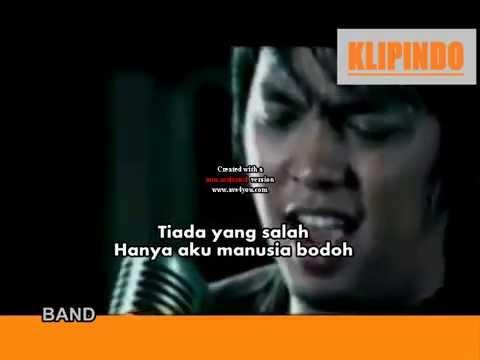 Ada Band - Manusia Bodoh (HQ+Lyric)