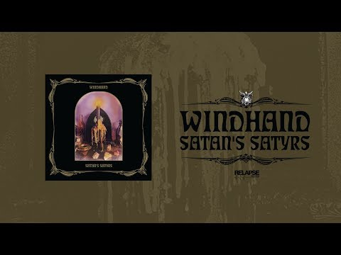 WINDHAND | SATAN'S SATYRS - Split [FULL ALBUM STREAM]